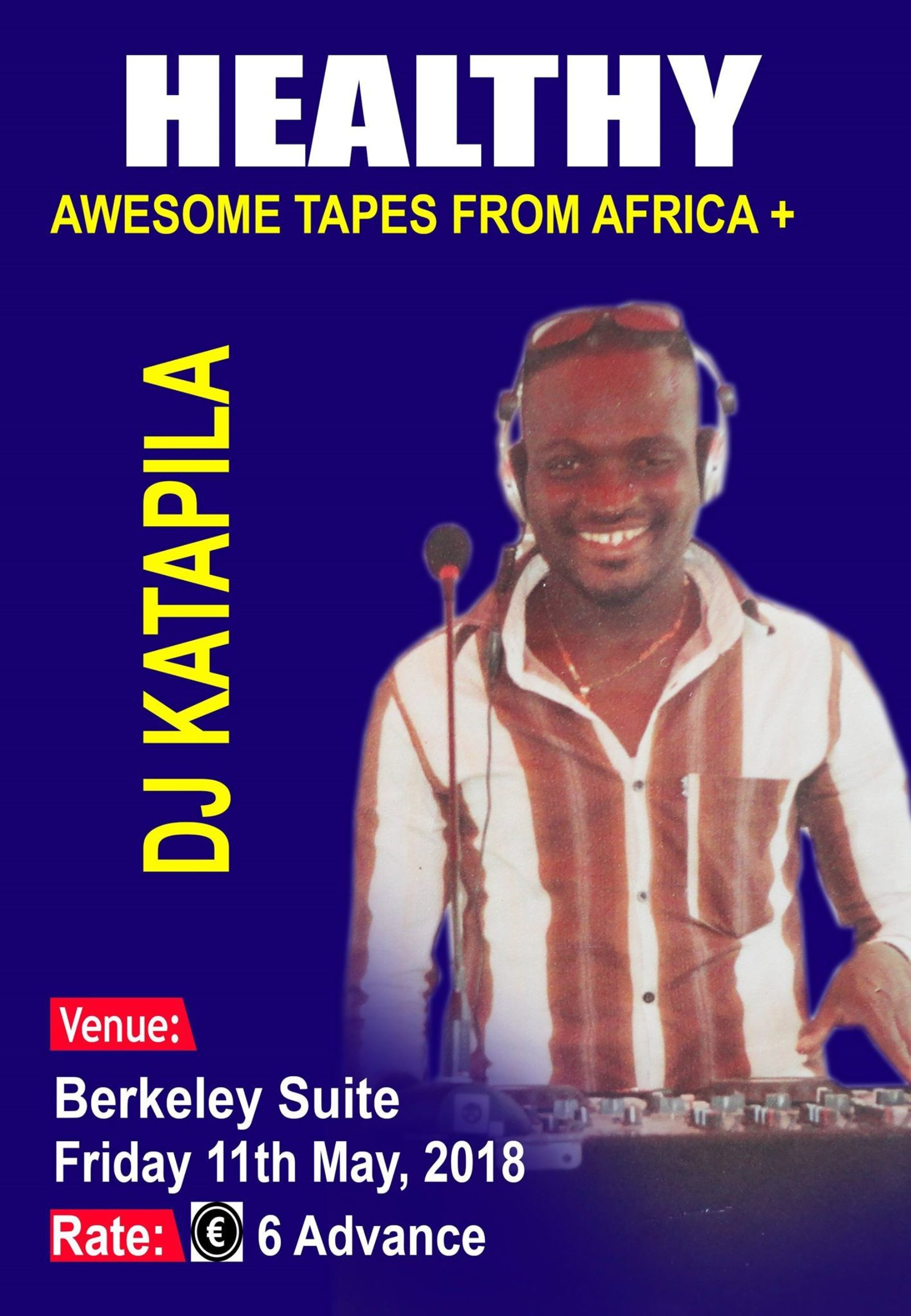 HEALTHY w/ Awesome Tapes From Africa & DJ Katapila