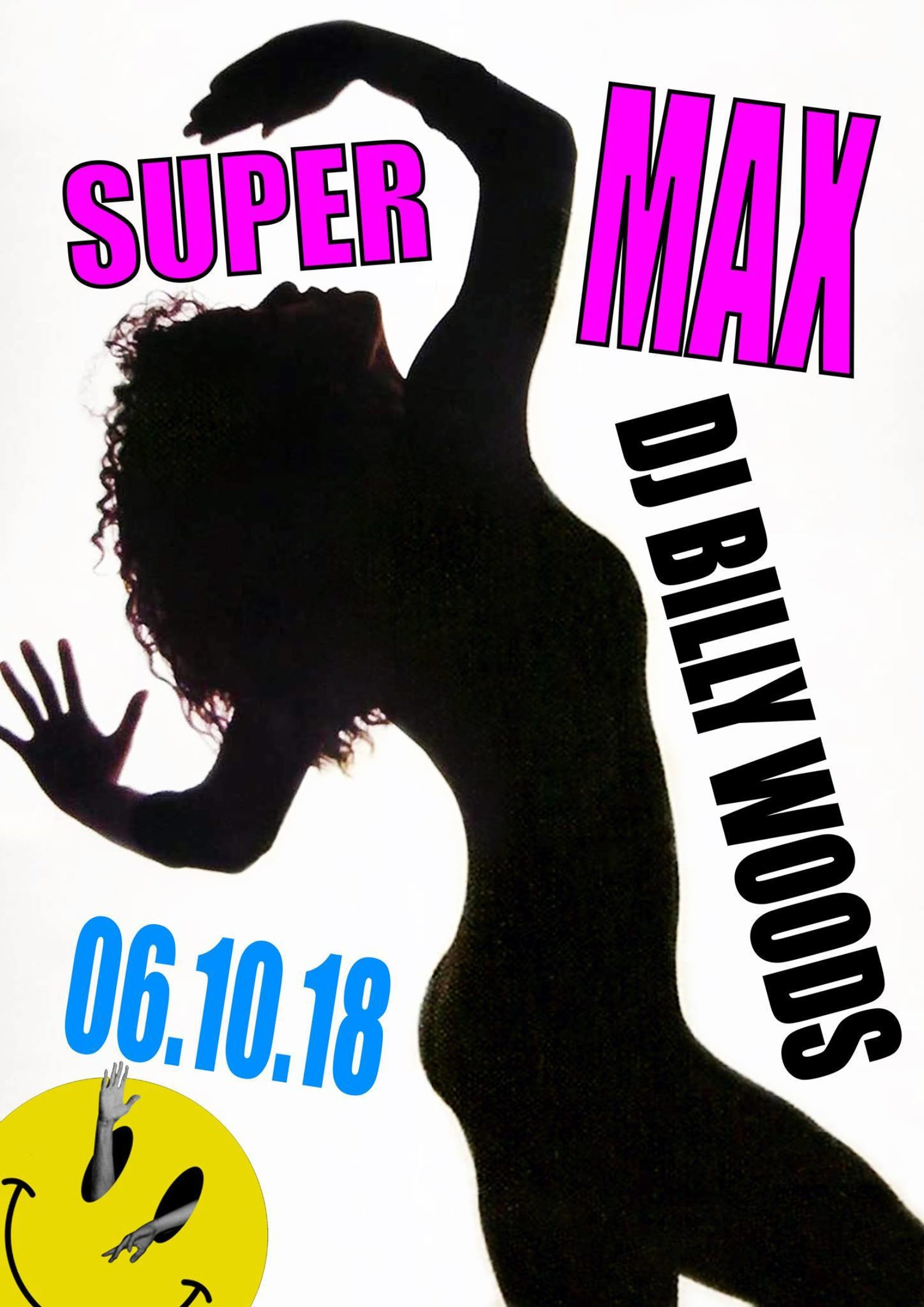 SUPERMAX w/ DJ BILLY WOODS