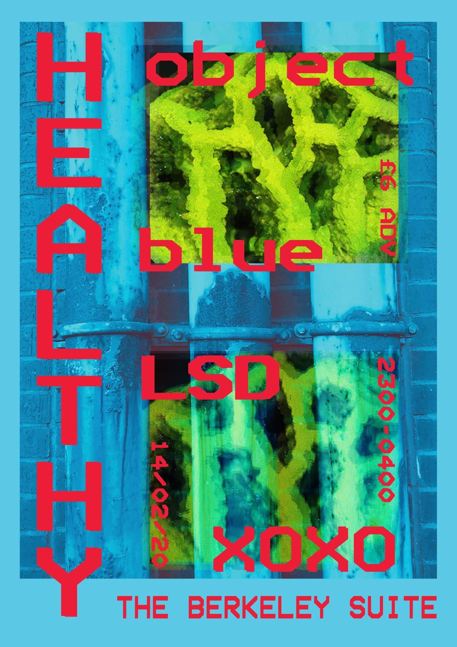 HEALTHY with Object Blue & LSDXOXO