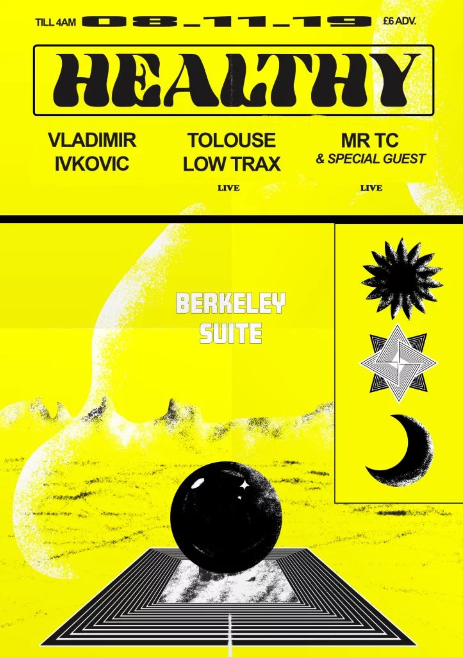HEALTHY w Vladimir Ivkovic, Tolouse Low Trax, MR TC + more